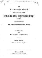 Das Bayerische Gesetz vom 26. März die Gewährleistung bei Viehveräusserungen betreffend: mit Bezugnahme auf die Badischwürttembergischen Gesetze