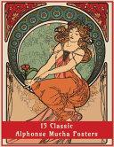 15 Classic Alphonse Mucha Posters  An Art Nouveau Coloring Book PDF