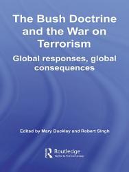 The Bush Doctrine and the War on Terrorism PDF