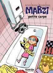 Marzi - Tome 1 - Petite carpe