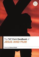 T&T Clark Handbook of Jesus and Film
