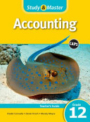 Study and Master Accounting Grade 12 CAPS Teacher s Guide