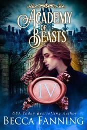 Academy Of Beasts IV