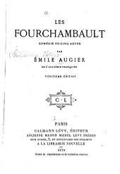 Les Fourchambault: comédie en cinq actes