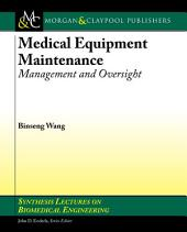 Medical Equipment Maintenance: Management and Oversight