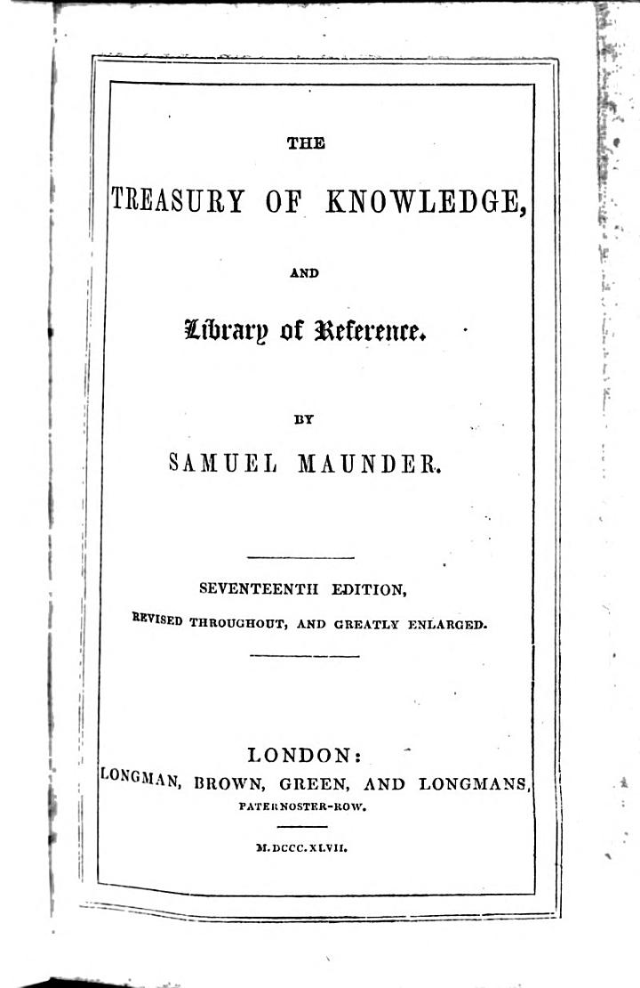 The Treasury of Knowledge, and Library of Reference