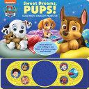 Download Nickelodeon Paw Patrol  Sweet Dreams  Pups  Book