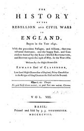 The History of the Rebellion and Civil Wars in England, Begun in the Year 1641: Volume 8