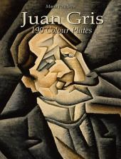 Juan Gris: 190 Colour Plates