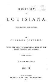 History of Louisiana: Volume 3