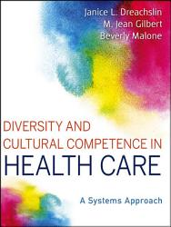 Diversity And Cultural Competence In Health Care Book PDF
