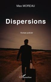 Dispersions: Roman policier
