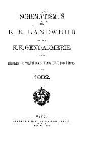 Schematismus der K. K. Landwehr und der K. K. Gendarmerie der im Reichsrathe vertretenen Königreiche une Länder ...