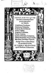 Fabularum quae hoc libro continentur interpretes ...