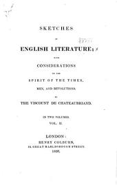Sketches of English literature: with considerations on the spirit of the times, men, and revolutions, Volume 2