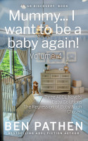 Mummy    I want to be a baby again   Vol 4  PDF