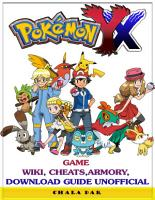 Pokemon Y X Game Wiki  Cheats  Armory  Download Guide Unofficial PDF