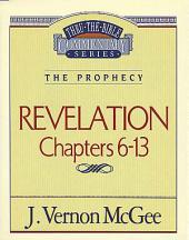 Revelation II: The Prophecy (Revelation 6-13)