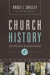 Church History in Plain Language Book