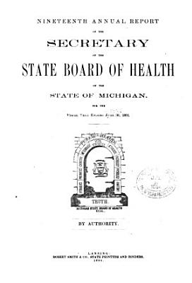 Annual report of the Commissioner of the Michigan Department of Health for the fiscal year ending     1891 PDF
