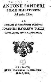 Praefationum ad varios liber; ad nobilem... Joannem Havraeum
