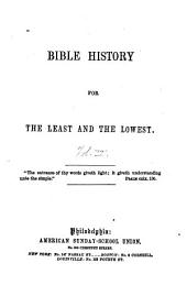 Bible History for the Least and the Lowest ...