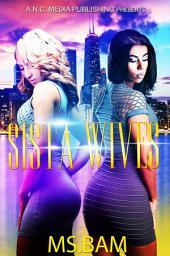 Sista-Wives: Volume 1