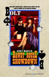 Bawdy House Showdown