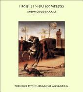 I Rossi E I Neri (Complete)