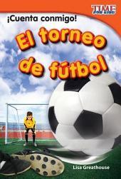 ¡Cuenta conmigo! El torneo de fútbol (Count Me In! Soccer Tournament)