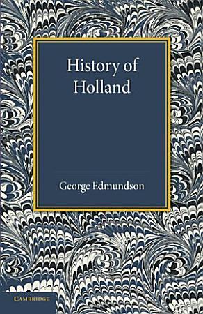 History of Holland PDF