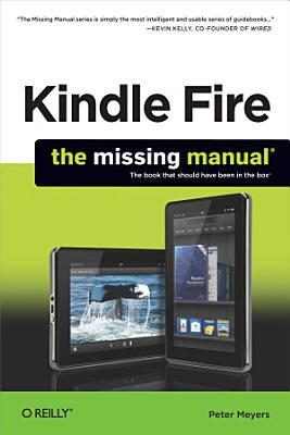 Kindle Fire  The Missing Manual PDF