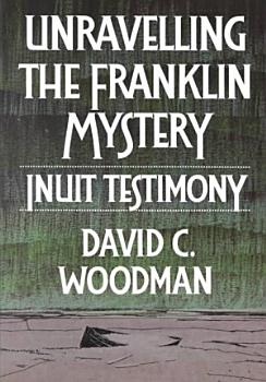 Unravelling the Franklin Mystery PDF