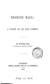 Thorney Hall, by Holme Lee