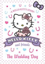 The Wedding Day (Hello Kitty and Friends, Book 5)