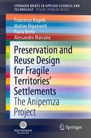 Preservation and Reuse Design for Fragile Territories    Settlements PDF