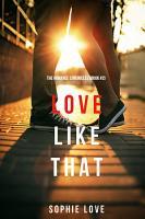 Love Like That  The Romance Chronicles   Book  2  PDF