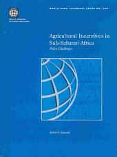 Agricultural Incentives in Sub-Saharan Africa: Policy Challenges, Volumes 23-444