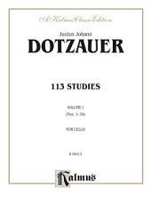 113 Studies, Volume I (Nos. 1���34): For Cello