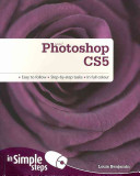 Adobe Photoshop CS5 in Simple Steps