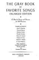 The Gray Book of Favorite Songs  Enl  Ed PDF