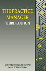 The Practice Manager  Third Edition PDF