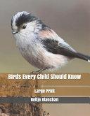 Birds Every Child Should Know PDF