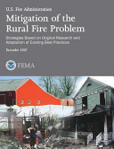 Mitigation of the Rural Fire Problem