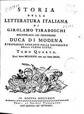 Storia della letteratura italiana di Girolamo Tiraboschi ...: Tomo Quarto. Dall' anno MCLXXXIII. fino all' anno MCCC