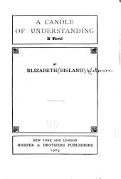 A Candle of Understanding: A Novel