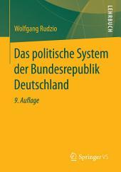 Das politische System der Bundesrepublik Deutschland: Ausgabe 9