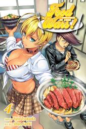 Food Wars!: Shokugeki no Soma, Vol. 4: Shokugeki no Soma
