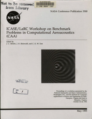ICASE/LaRC Workshop on Benchmark Problems in Computational Aeroacoustics (CAA)