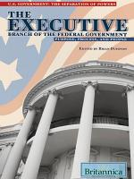 The Executive Branch of the Federal Government